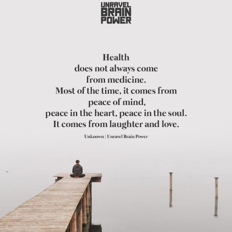 Health does not always come from medicine.