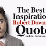 Inspirational Robert Downey Jr. Quotes