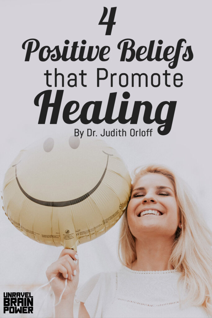 4 Positive Beliefs that Promote Healing