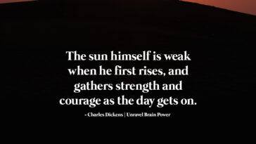 The sun himself is weak when he first rises