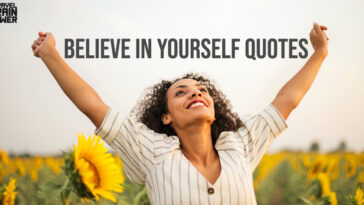 50 Believe In Yourself Quotes To Build Your Confidence