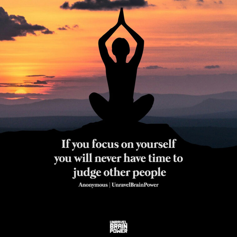 35 Focus on Yourself Quotes To Focus on Your Own Life And