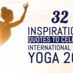 32 Inspirational Quotes To Celebrate International Day Of Yoga 2021