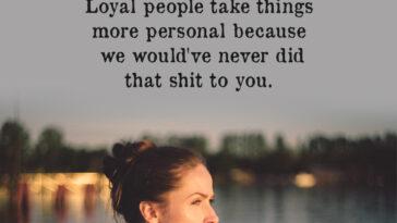 Loyal People Take Things More Personal Because