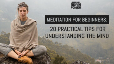 Meditation for Beginners: 20 Practical Tips for Understanding the Mind