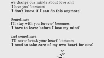 The Truth is Sometimes We Change Our Minds About Love