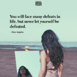 You Will Face Many Defeats In Life