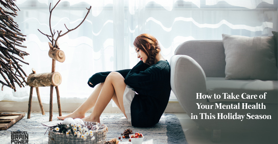 How to Take Care of Your Mental Health in This Holiday Season