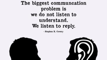 The Biggest Communication Problem Is