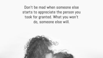 Don't Be Mad When Someone Else Starts To Appreciate