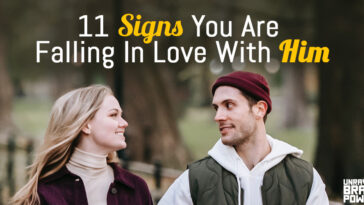 11 Signs You Are Falling In Love With Him