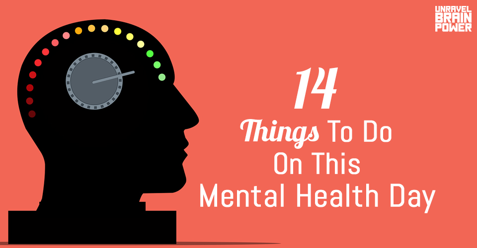 14 Things To Do On This Mental Health Day