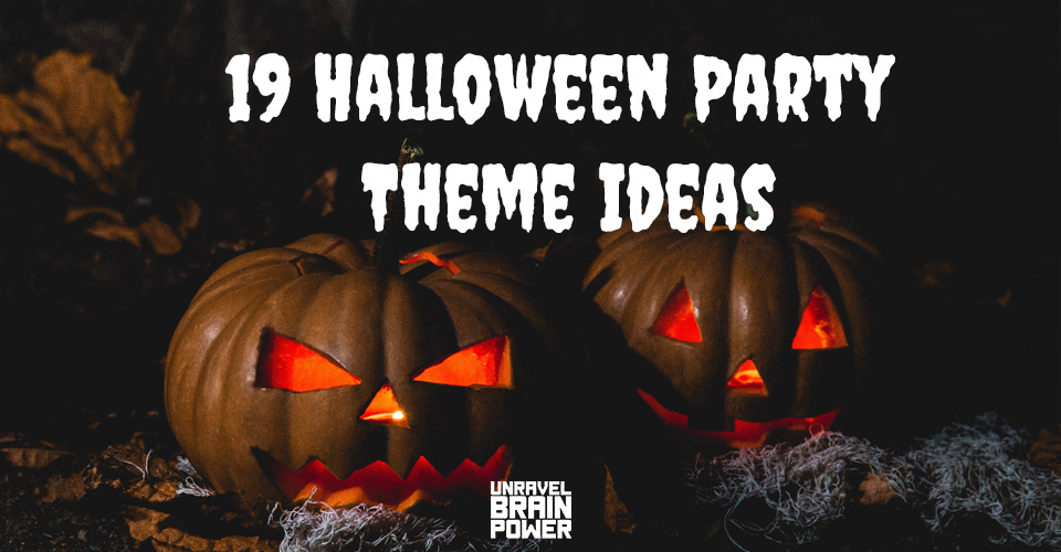 20 Halloween Party Theme Ideas To Make Your Party More Enthralling