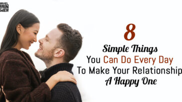 8 Simple Things You Can Do Every Day To Make Your Relationship A Happy One