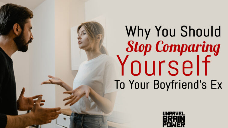 Why You Should Stop Comparing Yourself To Your Boyfriend's Ex